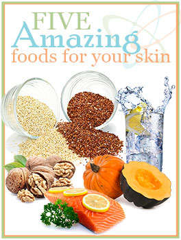 Five Amazing Foods for Your Skin