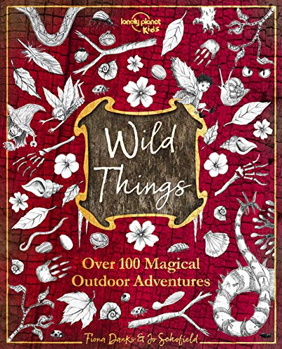 Wild Things 100 Magical Adventures Book
