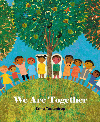 We Are Together by Britta Teckentrup Children's Book