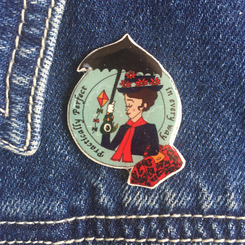 Practically Perfect Mary Poppins Sister Sister Pin Badge