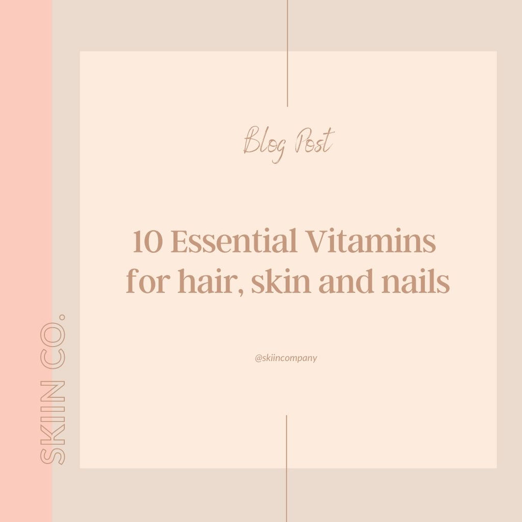 Ten Essential Vitamins for hair, skin and nails packed in one beauty supplement
