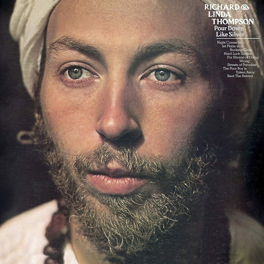 Richard & Linda Thompson | Pour Down Like Silver