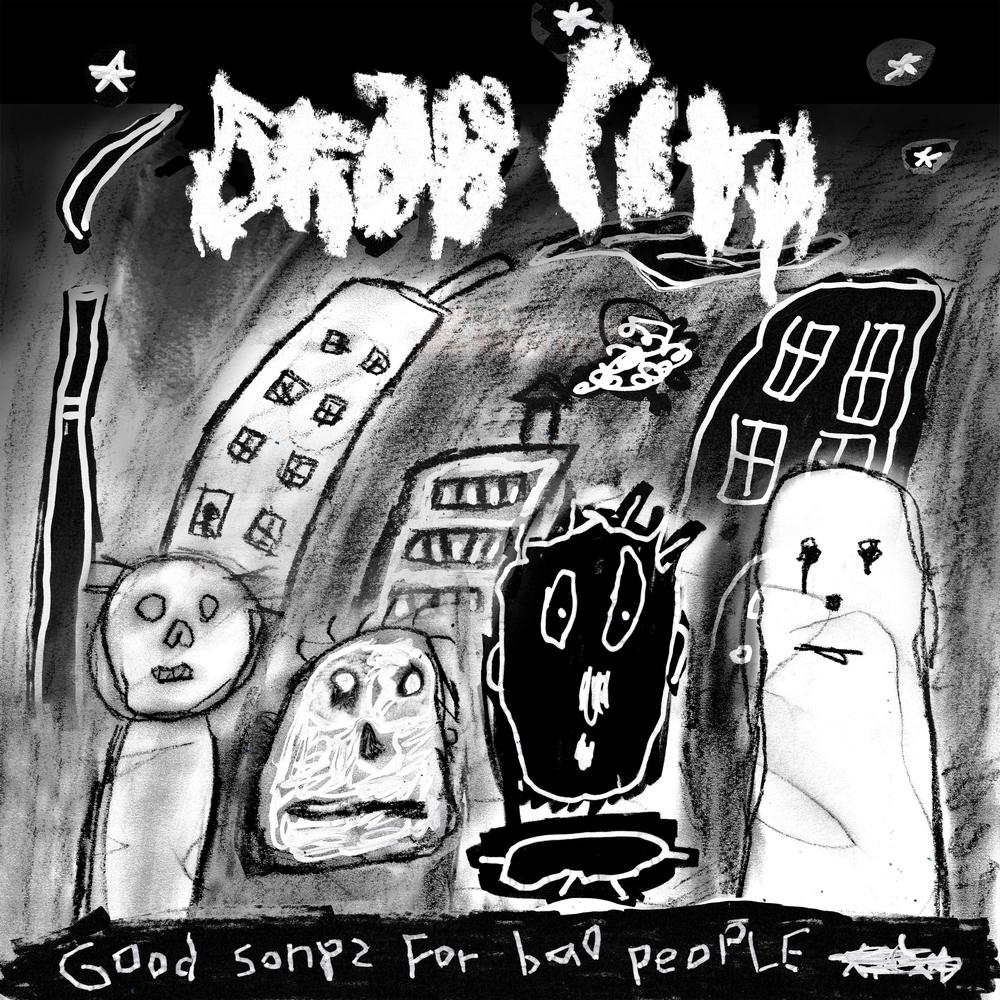 Drab City | Good Songs For Bad People - Hex Record Shop