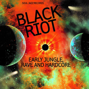 Various Artists | Black Riot: Early Jungle, Rave & Hardcore