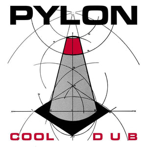 Pylon | Cool / Dub - Hex Record Shop