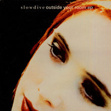 Load image into Gallery viewer, Slowdive | Outside Your Room