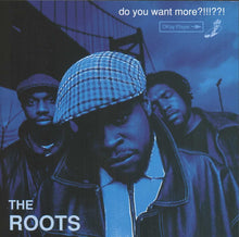 Load image into Gallery viewer, The Roots | Do You Want More?!!!??! (Deluxe Reissue)