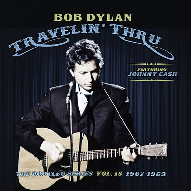 Bob Dylan | Travelin' Thru: The Bootleg Series Vol. 15 1967–1969 - Hex Record Shop