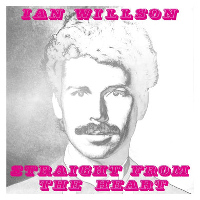 Ian Willson | Straight From The Heart - Hex Record Shop