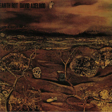 David Axelrod | Earth Rot (Vocal Version) - Hex Record Shop