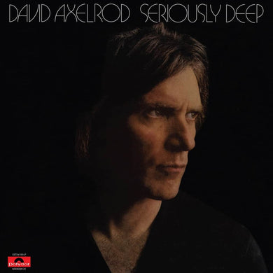 David Axelrod | Seriously Deep - Hex Record Shop