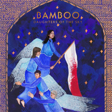 Bamboo | Daughters Of The Sky
