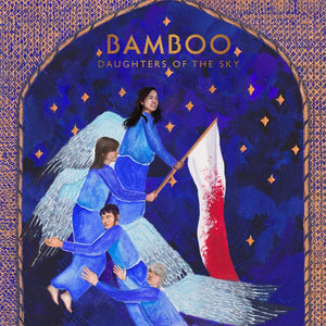Bamboo | Daughters Of The Sky - Hex Record Shop