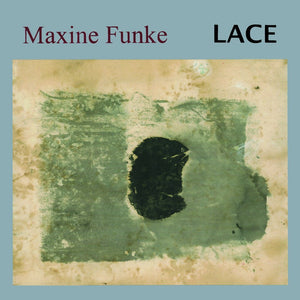 Maxine Funke ‎| Lace - Hex Record Shop