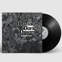 Load image into Gallery viewer, Manfredo Fest ‎| Brazilian Dorian Dream