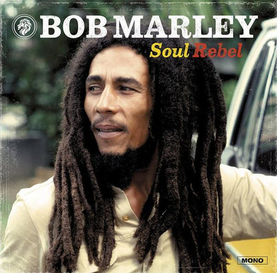 Bob Marley & The Wailers | Soul Rebel - Hex Record Shop