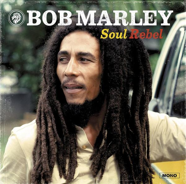 Bob Marley & The Wailers | Soul Rebel