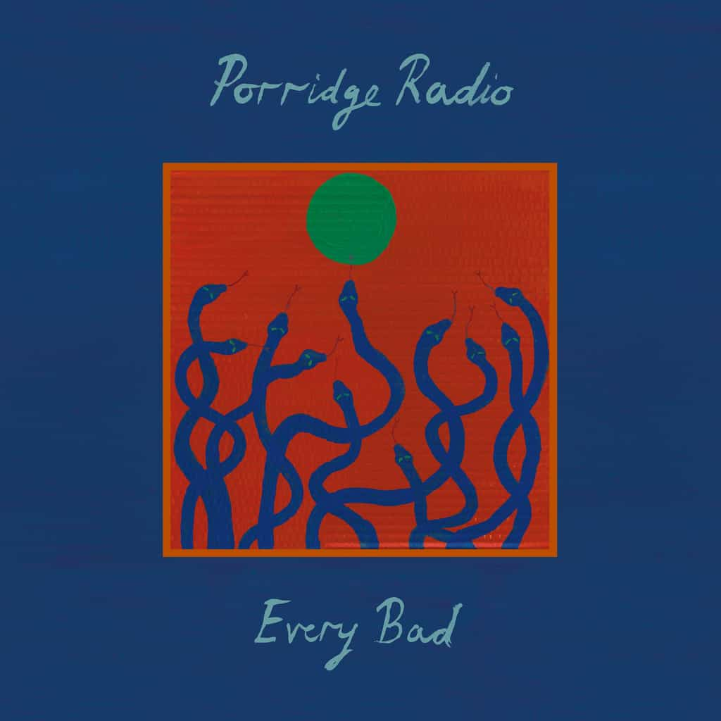 Porridge Radio | Every Bad (Deluxe Edition)