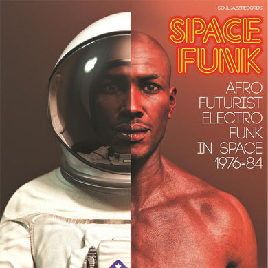 Various | Space Funk: Afro Futurist Electro Funk In Space 1976-84 - Hex Record Shop
