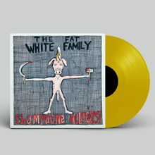 Load image into Gallery viewer, The Fat White Family | Champagne Holocaust