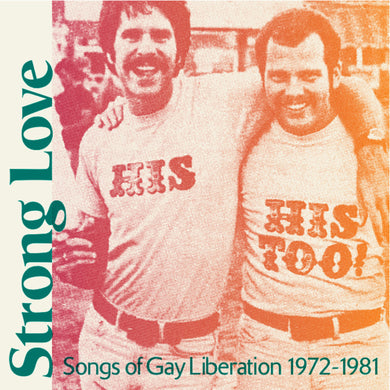Various Artists | Strong Love: Songs Of Gay Liberation 1972-81