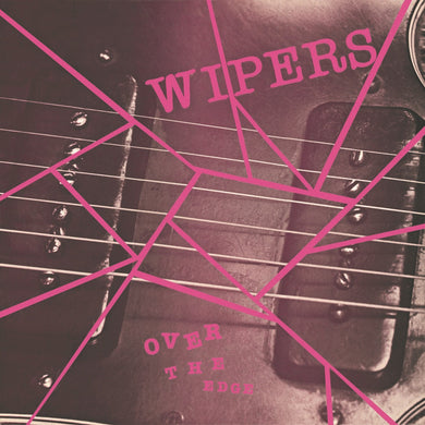 Wipers | Over the Edge