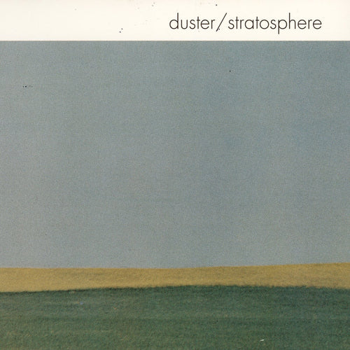 Duster | Stratosphere
