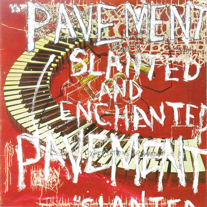 Pavement | Slanted & Enchanted