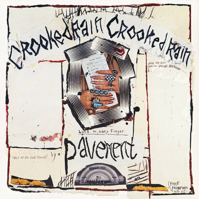 Pavement | Cooked Rain, Crooked Rain