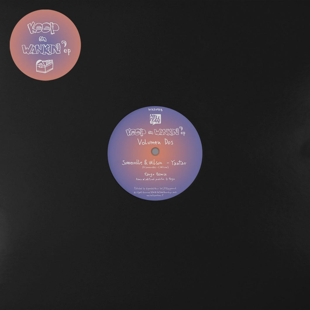 Luminodisco / Somerville & Wilson ‎| Keep On Wankin' EP - Volumen Dos