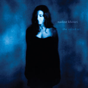 Nadine Khouri | The Salted Air - Hex Record Shop