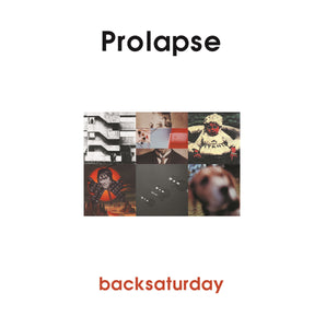 Prolapse | Backsaturday