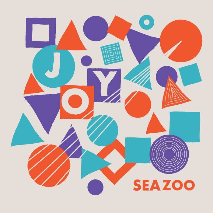 Seazoo ‎| Joy - Hex Record Shop