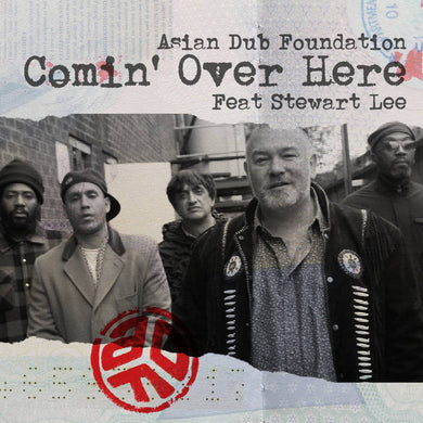 Asian Dub Foundation & Stewart Lee | Comin' Over Here