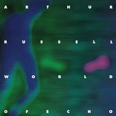 Arthur Russell | World Of Echo