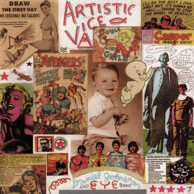 Daniel Johnston | Artistic Vice / 1990