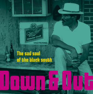Various Artists | Down & Out: The Sad Soul of the Black South