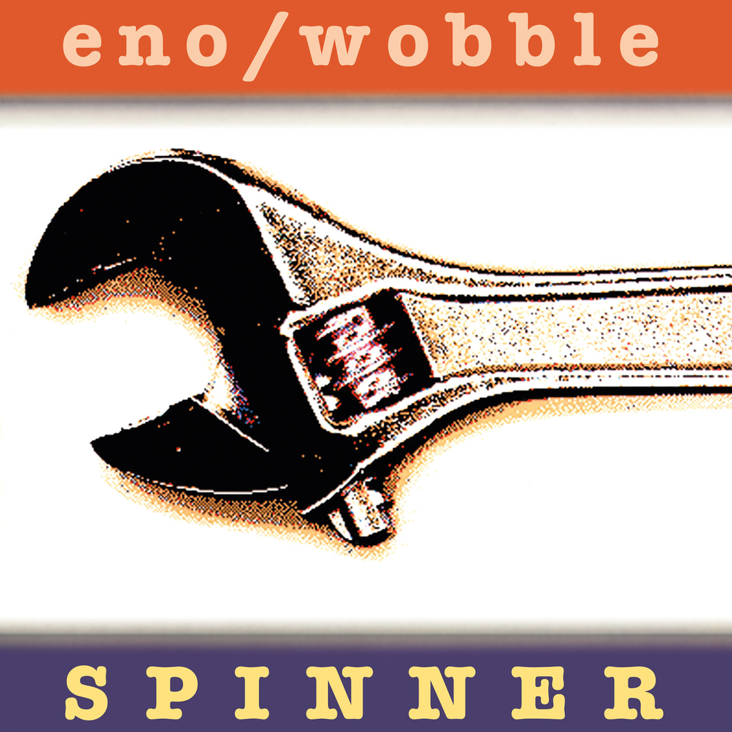 Eno / Wobble | Spinner