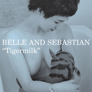 Belle And Sebastian | Tigermilk [LRS2020] - Hex Record Shop