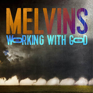 Melvins | Working With God