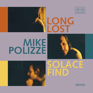 Mike Polizze ‎| Long Lost Solace Find - Hex Record Shop