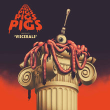Load image into Gallery viewer, Pigs Pigs Pigs Pigs Pigs Pigs Pigs | Viscerals - Hex Record Shop