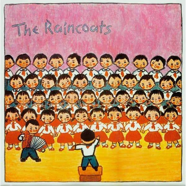 The Raincoats | The Raincoats
