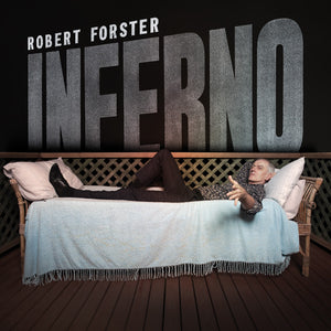 Robert Forster ‎| Inferno - Hex Record Shop