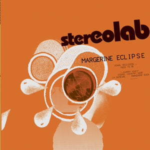 Stereolab | Margerine Eclipse