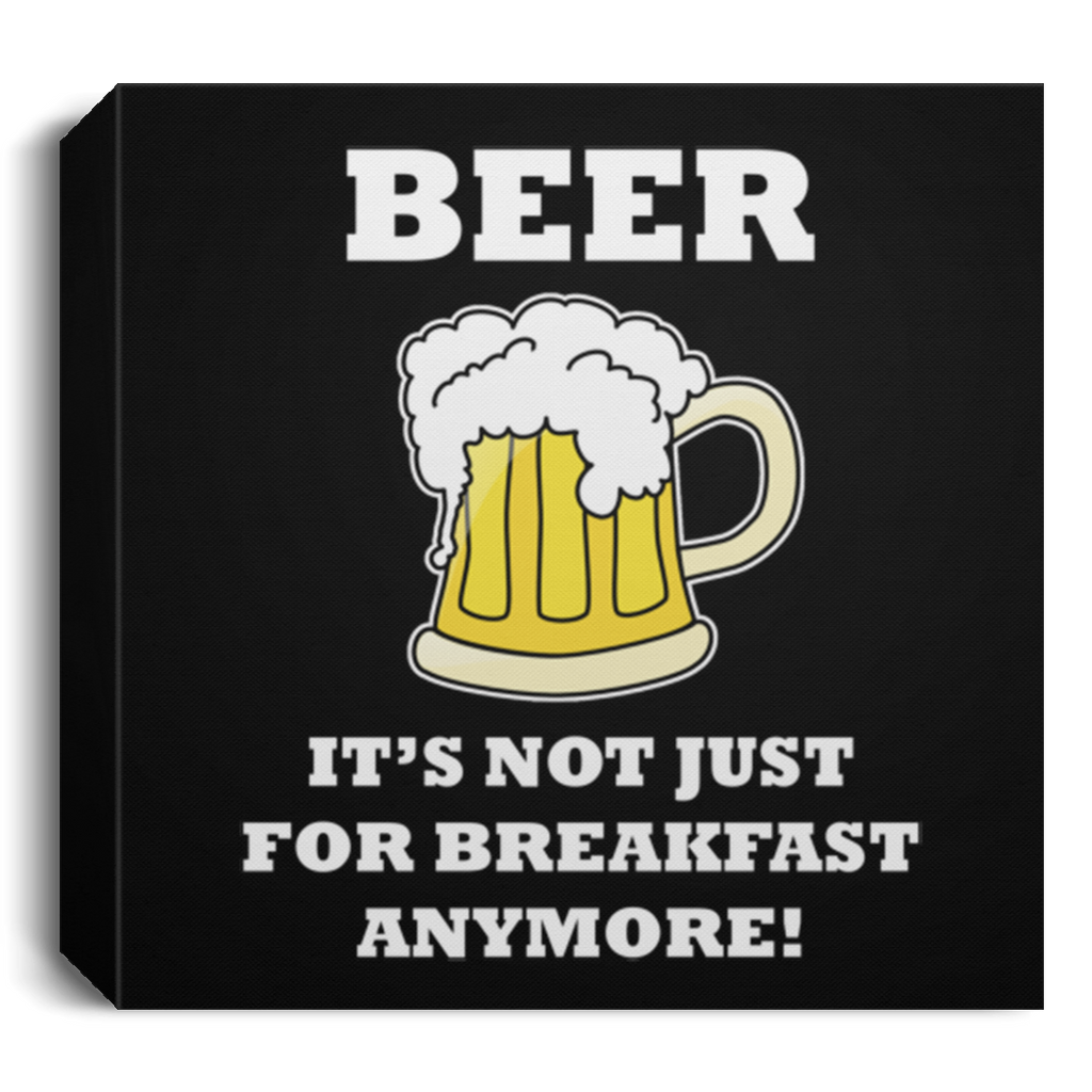 BREAKFAST BEER - DELUXE FRAMED CANVAS