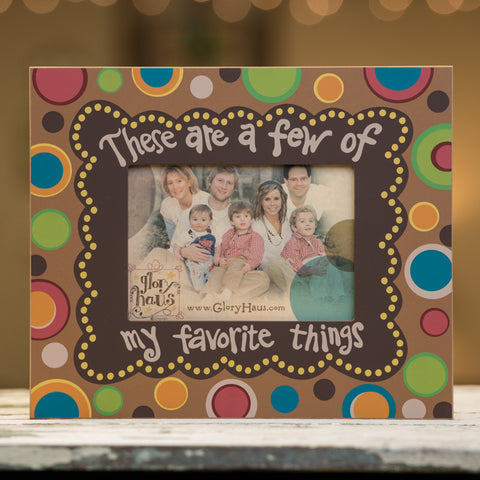 Favorite Things Frame by Glory Haus