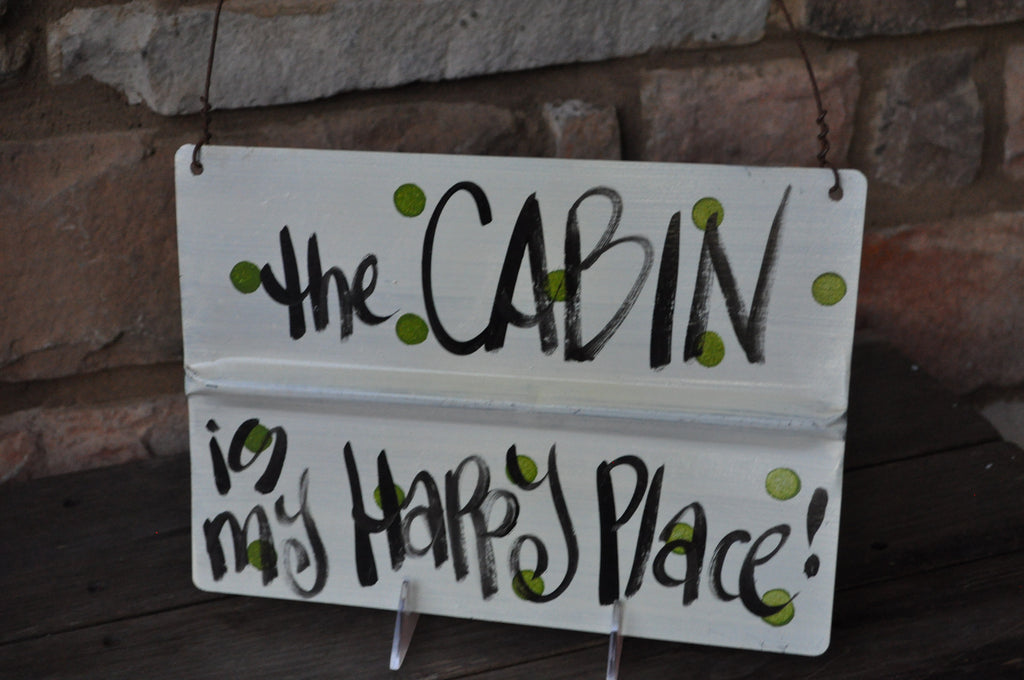 Blackwater Folk Art Cabin Is My Happy Place Sign