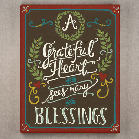 A Grateful Heart Sees Many Blessings Canvas by Trista Sutter
