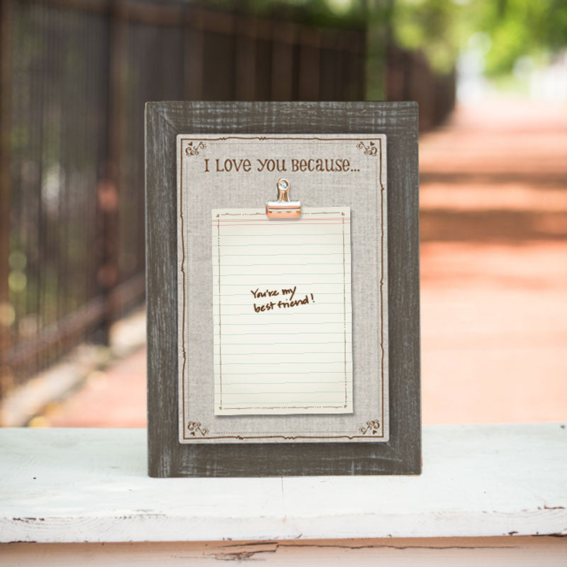 I Love You Because Linen Clip Frame by Trista Sutter